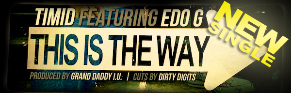 Timid featuring Edo G - This Is The Way